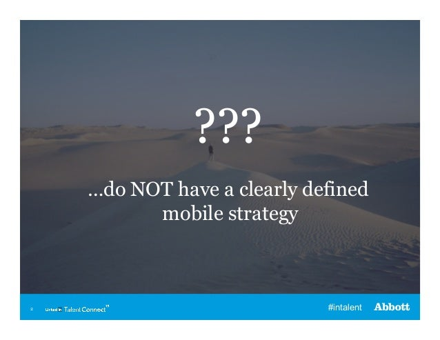 Mobile Recruitment Strategies That Actually Work | Talent Connect Vegas 2013 Slide 2