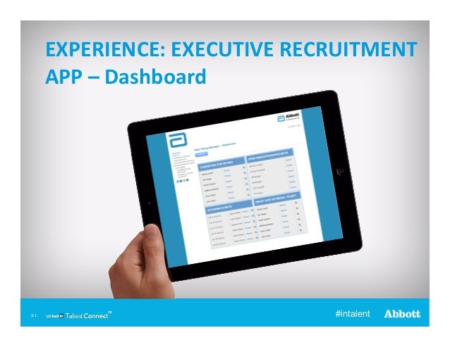 EXPERIENCE:  EXECUTIVE  RECRUITMENT   APP  –  Dashboard    21  #intalent