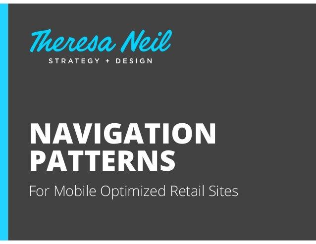 NAVIGATIONPATTERNSFor Mobile Optimized Retail Sites