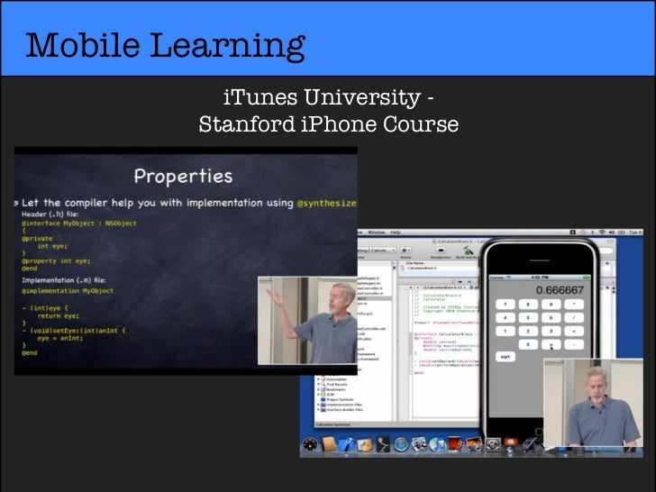 Mobile Learning           iTunes University -         Stanford iPhone Course