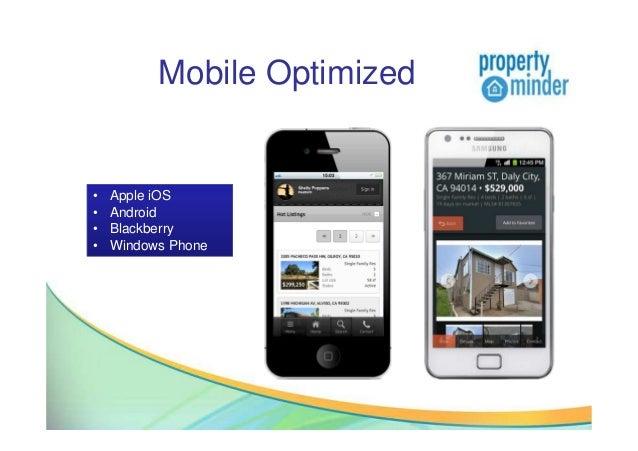 Mobile Optimized• Apple iOS• Android• Blackberry• Windows Phone