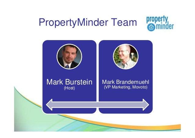 PropertyMinder TeamMark Burstein(Host)Mark Brandemuehl(VP Marketing, Movoto)