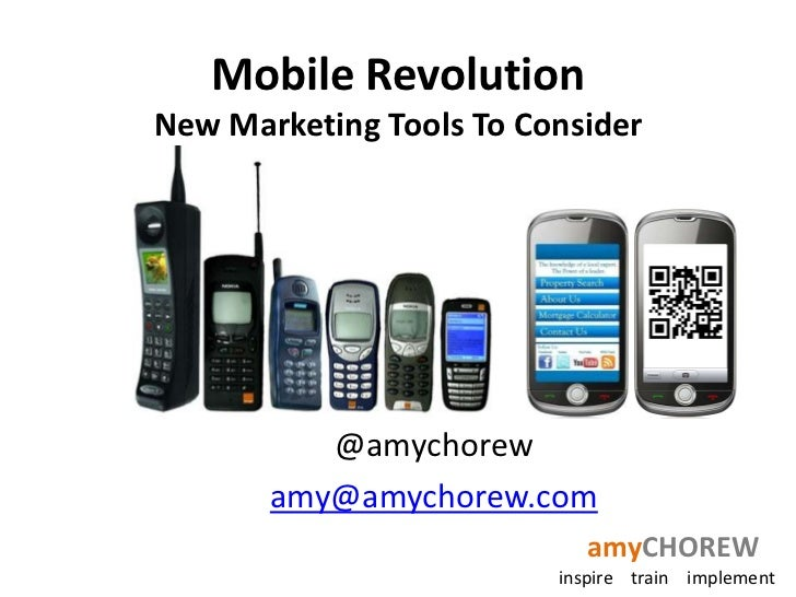 Mobile RevolutionNew Marketing Tools To Consider<br />@amychorew<br />amy@amychorew.com<br />