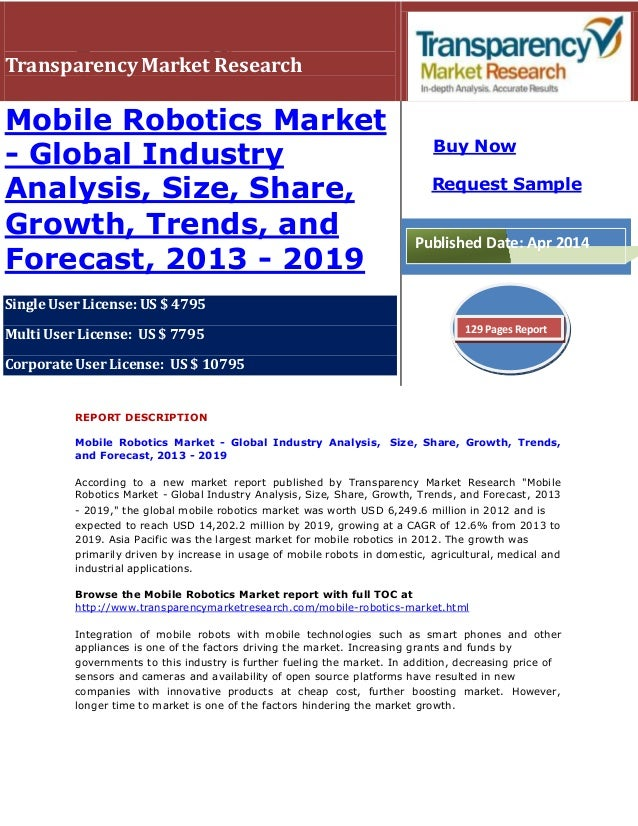 TransparencyMarket Research Mobile Robotics Market - Global Industry Analysis, Size, Share, Growth, Trends, and Forecast, ...