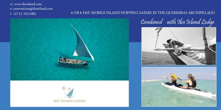w: www.iboisland.come: reservations@iboisland.comt: +27 21 702 0285              6 OR 8 DAY MOBILE ISLAND HOPPING SAFARI I...