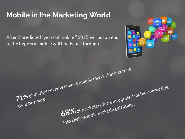 """After 3 predicted """"years of mobile,"""" 2015 will put an end to the hype and mobile will finally pull through. Mobile in the ..."""