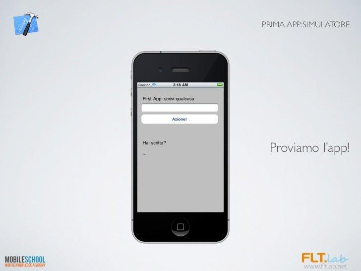PRIMA APP:SIMULATORE Proviamo l'app!