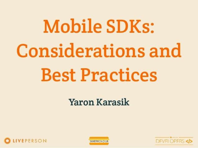 Mobile SDK: Considerations & Best Practices  Slide 2