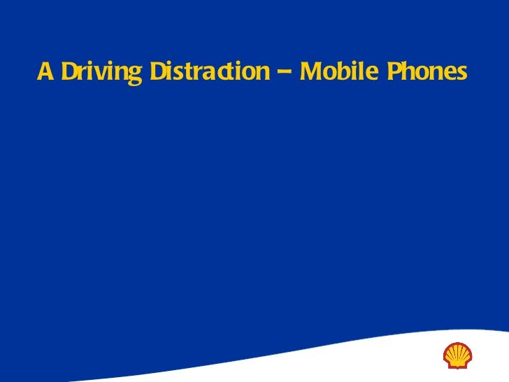A Driving Distraction – Mobile Phones