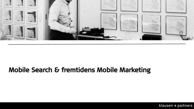 Mobile Search & fremtidens Mobile Marketing