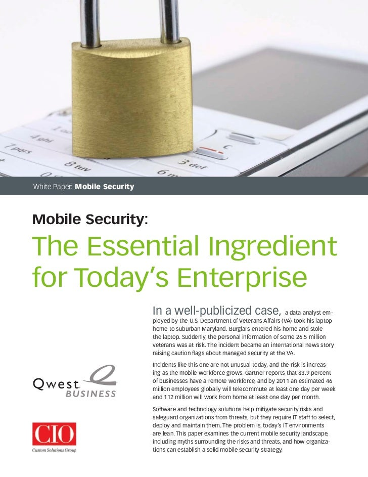 White Paper: Mobile SecurityMobile Security:The Essential Ingredientfor Today's Enterprise                               I...