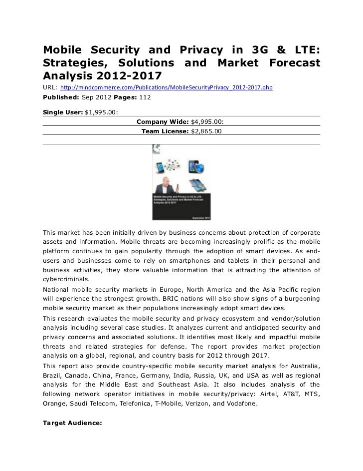 Mobile Security and Privacy in 3G & LTE:Strategies, Solutions and Market ForecastAnalysis 2012-2017URL: http://mindcommerc...