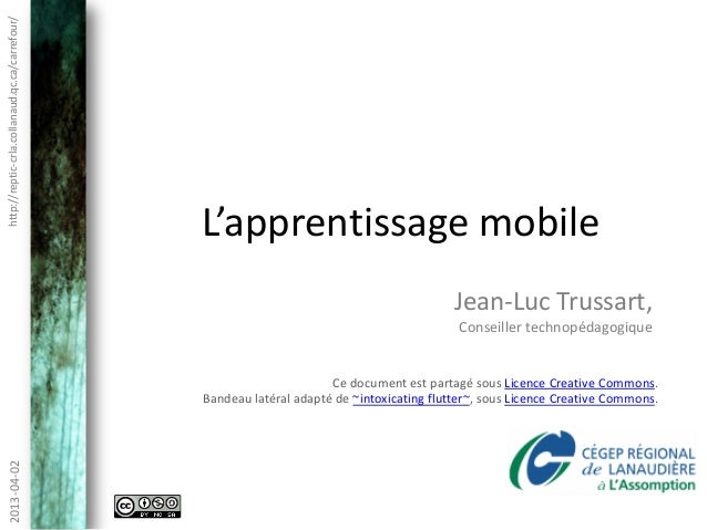 http://reptic-crla.collanaud.qc.ca/carrefour/                                                L'apprentissage mobile       ...