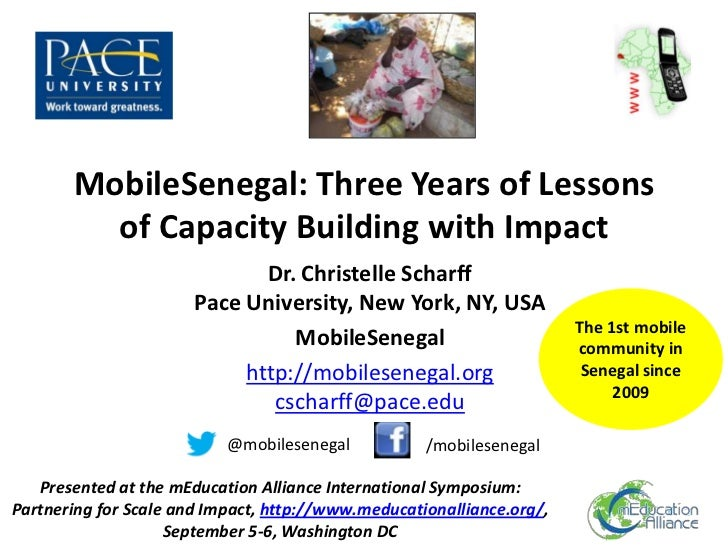 MobileSenegal: Three Years of Lessons         of Capacity Building with Impact                              Dr. Christelle...
