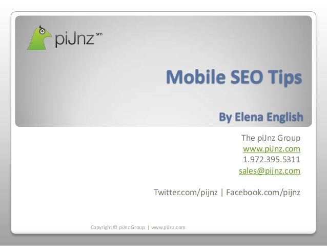 Mobile SEO Tips                                          By Elena English                                                T...