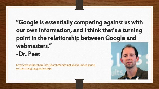 """""""Google is essentially competing against us with our own information, and I think that's a turning point in the relationsh..."""