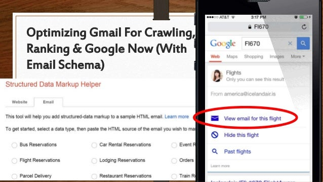 Optimizing Gmail For Crawling, Ranking & Google Now (With Email Schema)