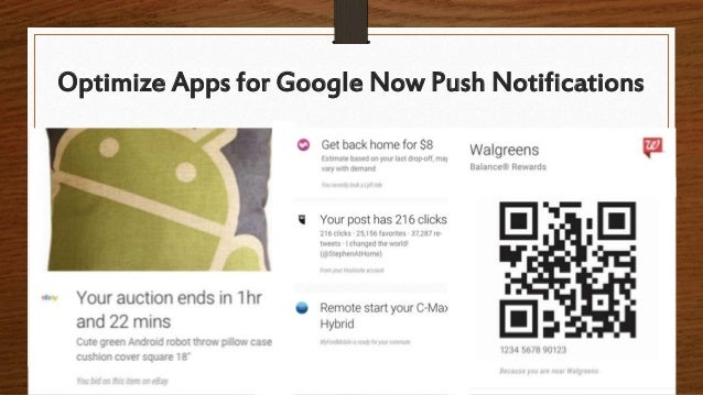 Optimize Apps for Google Now Push Notifications
