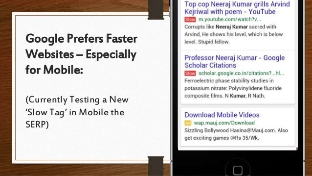 Google Prefers Faster Websites – Especially for Mobile: (Currently Testing a New 'Slow Tag' in Mobile the SERP)