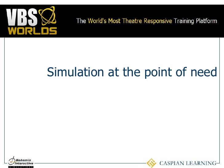 Simulation at the point of need