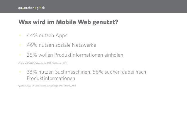 11  Was wird im Mobile Web genutzt? ++ 44% nutzen Apps ++ 46% nutzen soziale Netzwerke ++ 25% wollen Produktinformationen ...