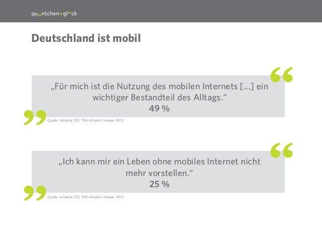 """5  Deutschland ist mobil  """"Für mich ist die Nutzung des mobilen Internets [...] ein wichtiger Bestandteil des Alltags."""" 49..."""