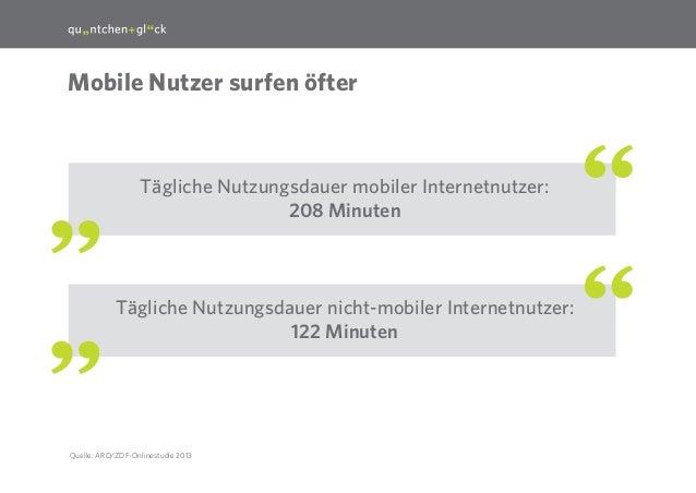 8  Mobile Nutzer surfen öfter  Tägliche Nutzungsdauer mobiler Internetnutzer: 208 Minuten  Tägliche Nutzungsdauer nicht-mo...