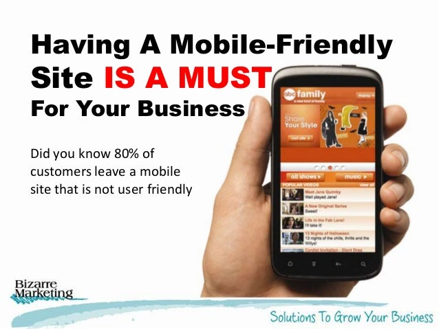 Having A Mobile-Friendly  Site IS A MUST For Your Business Did you know 80% of customers leave a mobile site that is not u...