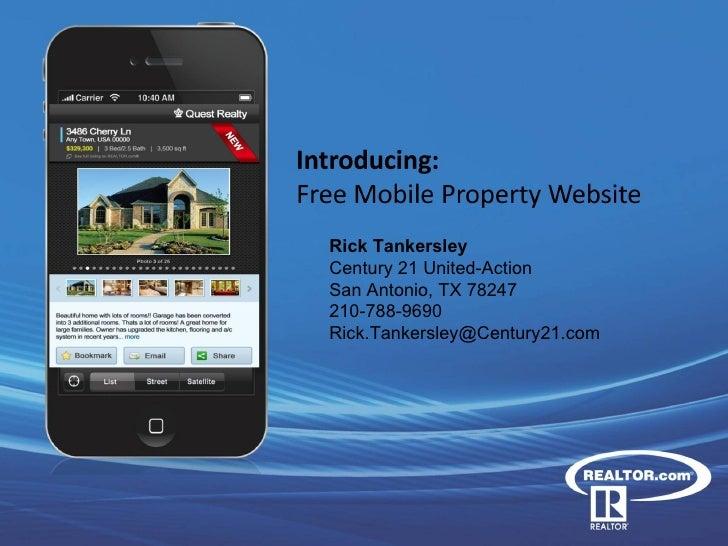Rick Tankersley          Century 21 United-Action          San Antonio, TX 78247          210-788-9690          Rick.Tanke...
