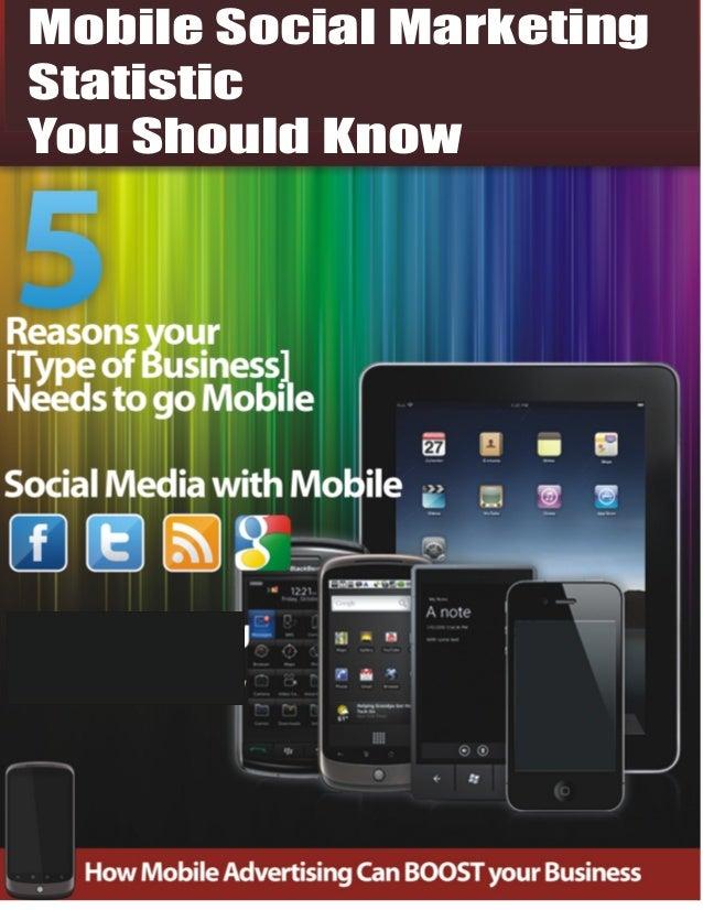 Mobile Social MarketingStatisticYou Should Know