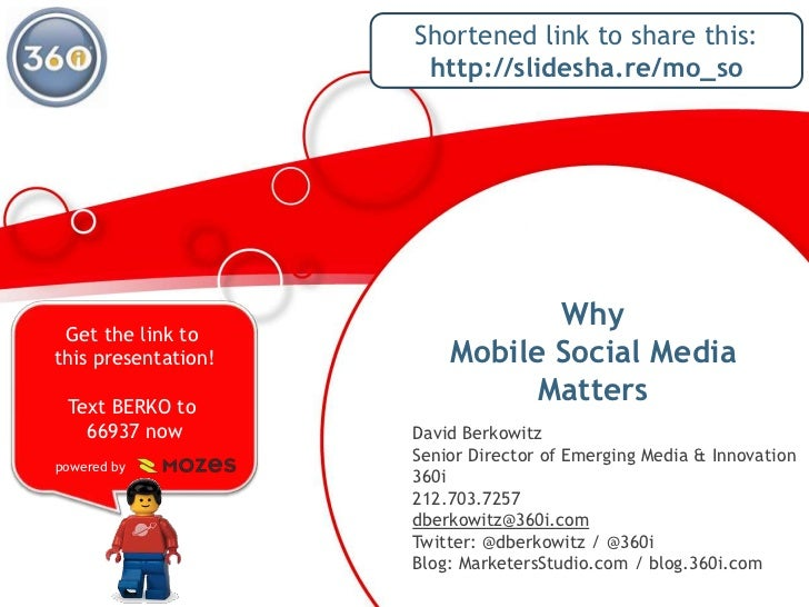 Why Mobile Social Media Matters<br />Shortened link to share this:<br />http://slidesha.re/mo_so<br />Get the link to this...