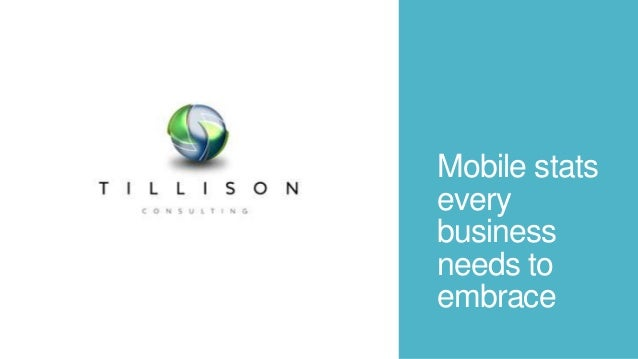 Mobile stats every business needs to embrace