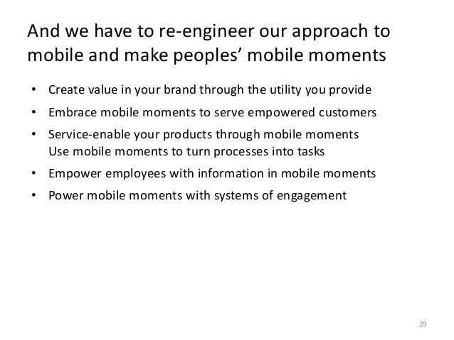 Mobile strategy guiding principles  31  Follow the consumer, meet their expectations, demonstrate relevance,  exploit func...