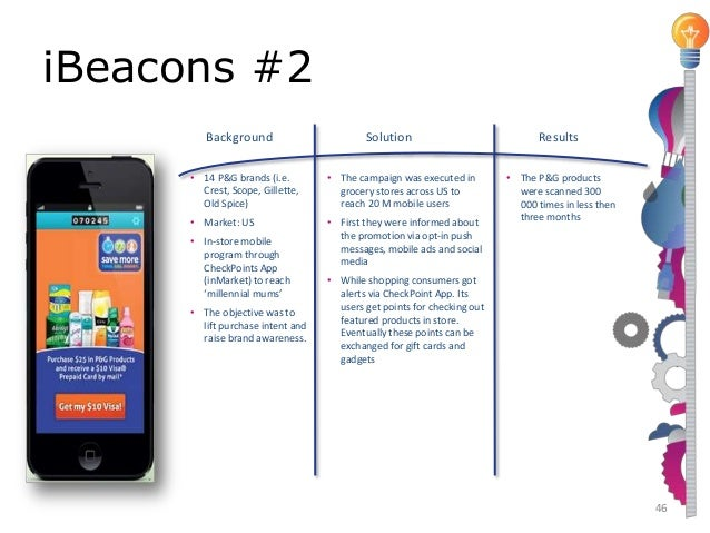 In-store Experience  48  Macy (US retailer)  BACKGROUND:  • Market: US  • In-store mobile program (iBeacon) through Shopki...