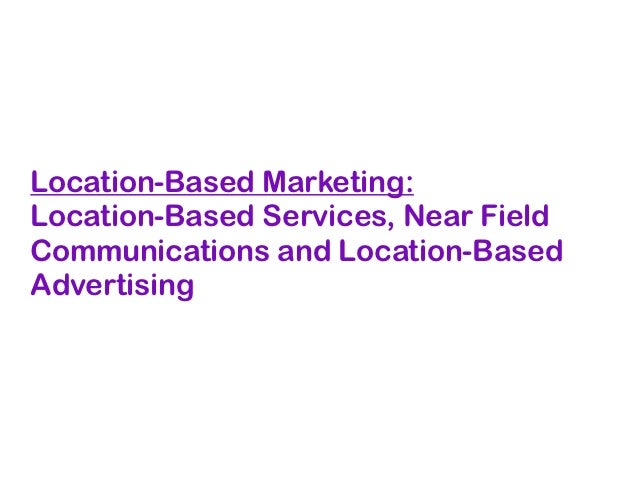 Location-Based Marketing Overview