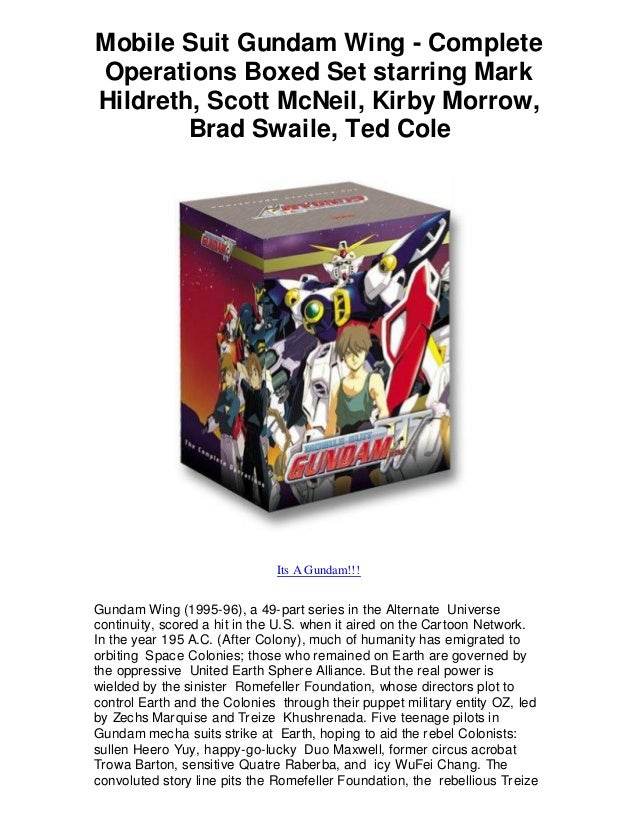 Mobile Suit Gundam Wing - Complete Operations Boxed Set starring Mark Hildreth, Scott McNeil, Kirby Morrow, Brad Swaile, T...