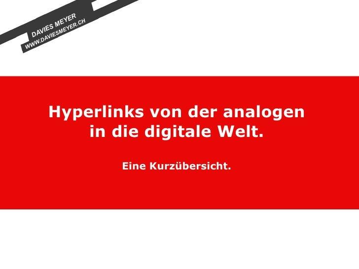 Hyperlinks von der analogen in die digitale Welt. Eine Kurzübersicht.