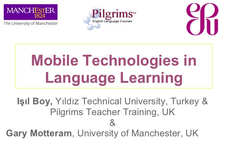 Mobile Technologies in Language Learning