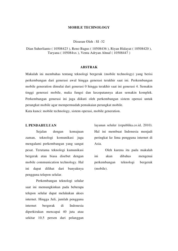 MOBILE TECHNOLOGY                                    Disusun Oleh : SI -32Dian Suherlianto ( 10508423 ), Reno Bagus ( 1050...