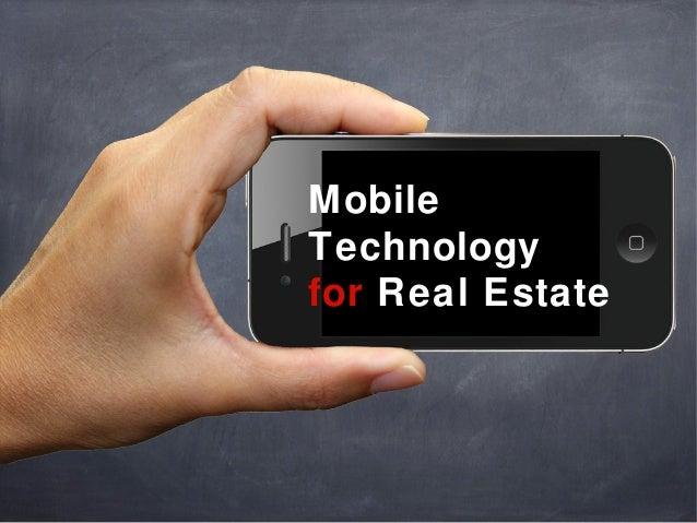 MobileTechnologyfor Real Estate