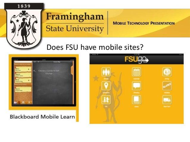 MOBILE TECHNOLOGY PRESENTATIONDoes FSU have mobile sites?