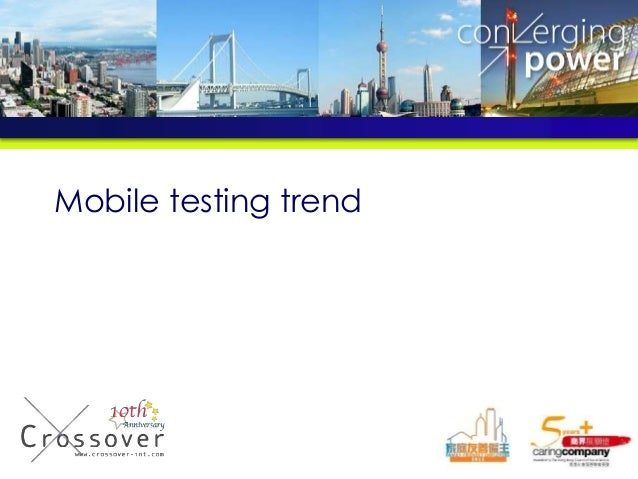 Mobile testing trend