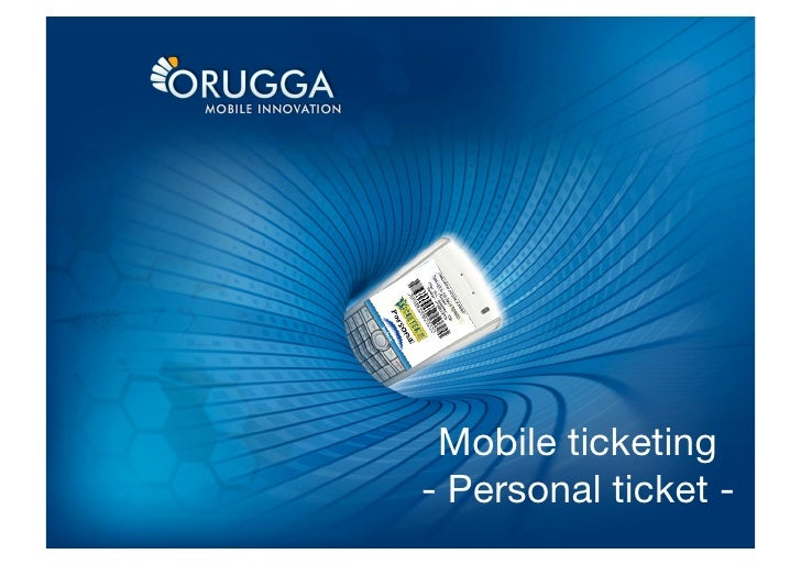 Mobile ticketing - Personal ticket -