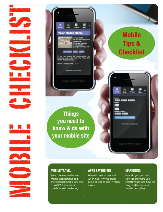 [1] MOBILE TRAVEL Smartphonetraveller.com mobile applications and travelonthego.mobi are two of AXSES initiatives in mobil...