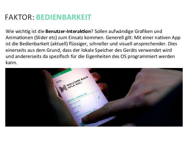 FAKTOR: BEDIENBARKEIT Wie wichKg ist die Benutzer-‐InterakPon? Sollen aufwändige Grafiken und AnimaK...