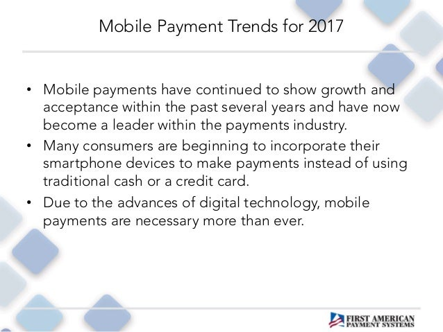 Mobile Payment Trends for 2017 Slide 2