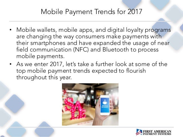 Mobile Payment Trends for 2017 Slide 3