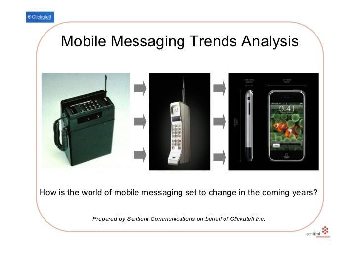 Mobile Messaging Trends Analysis     How is the world of mobile messaging set to change in the coming years?              ...