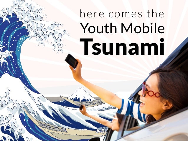 Tsunami Youth Mobile here comes the
