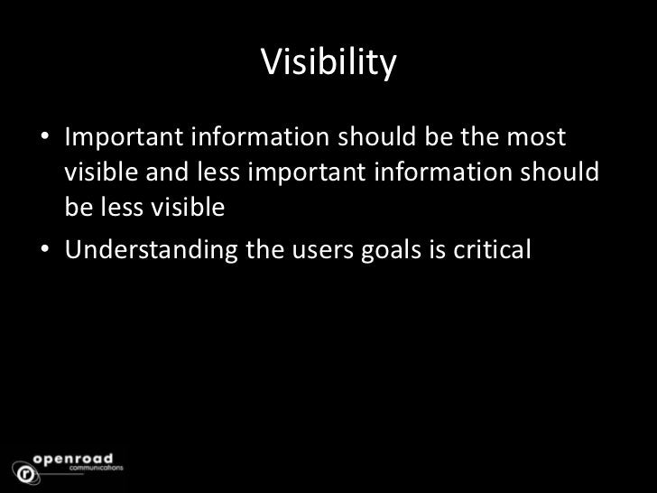 Simplicity<br />Usual tasks should be easy and less common tasks should be possible. <br />Avoid unnecessary functionality...